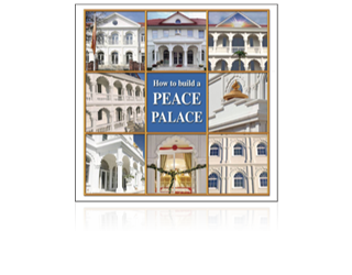How to build a Peace Palace  (in het Engels)